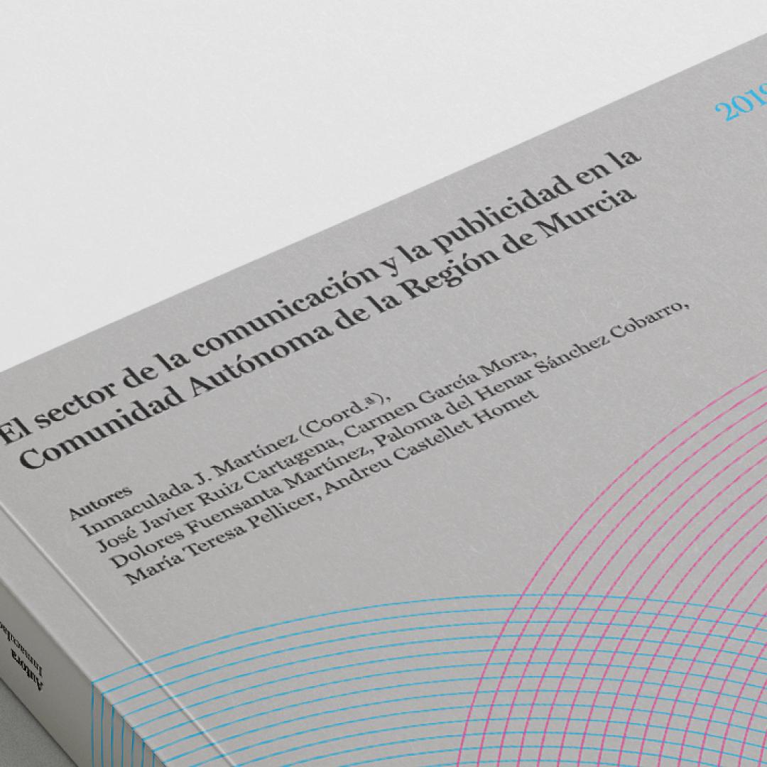 El sector de la comunicación y la publicidad en la Comunidad Autónoma de la Región de Murcia