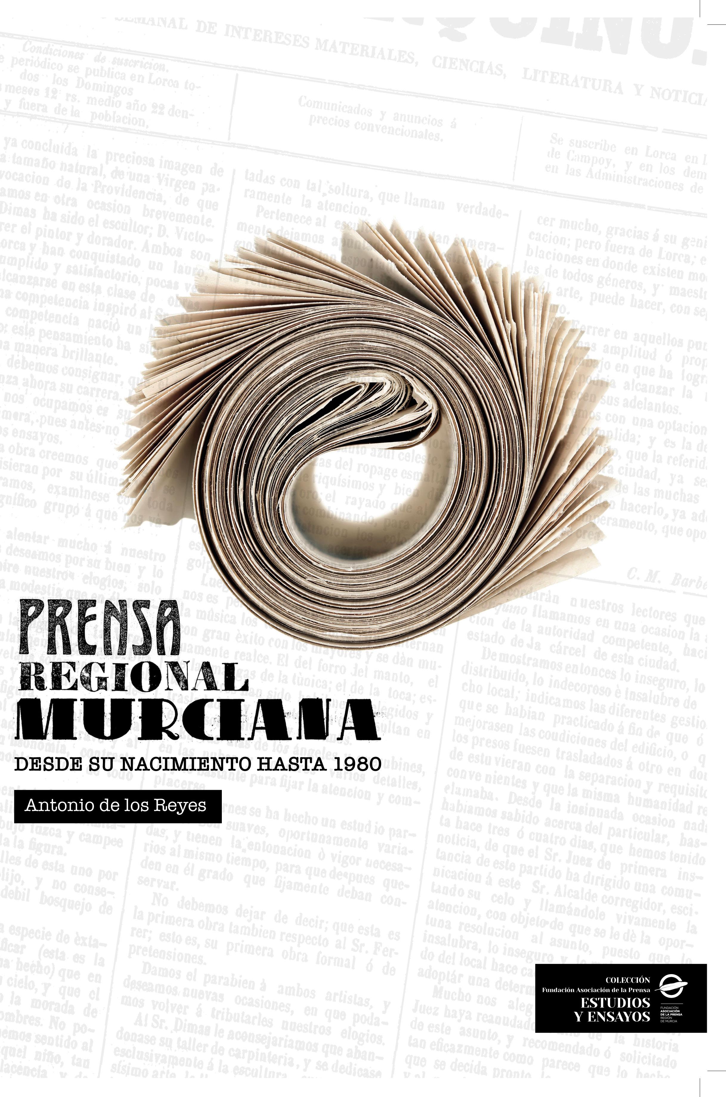 Prensa Regional Murciana desde su nacimiento hasta 1980